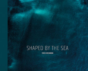 Shaped by the sea